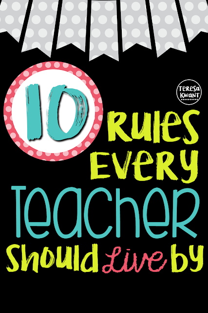 teachers, elementary teachers, teaching, rules, teacher life