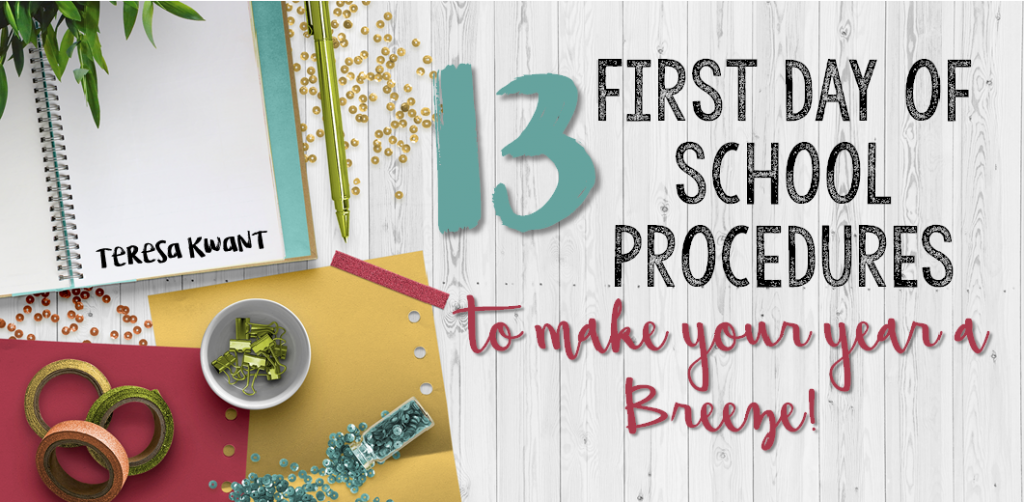 13 First Day of School Procedures to Make Your Year a Breeze