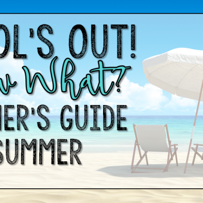 A Teacher's Guide to Summer
