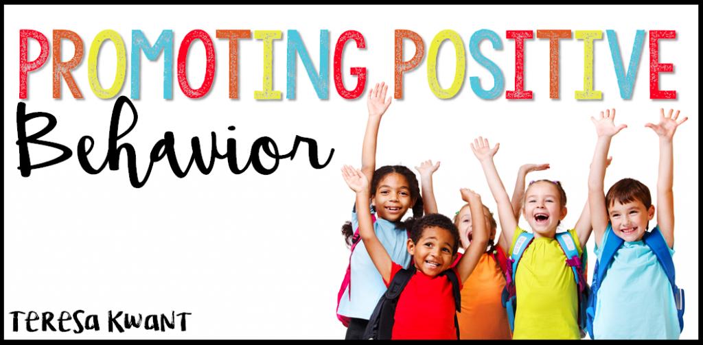 Promoting Positive Behavior