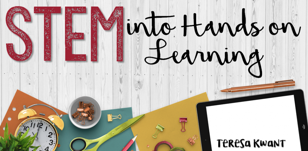 STEM into Hands on Learning