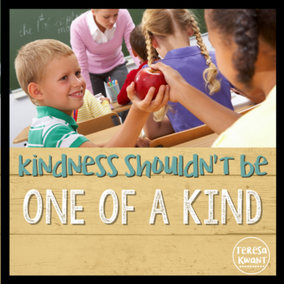 Kindness Shouldn't be One of a Kind