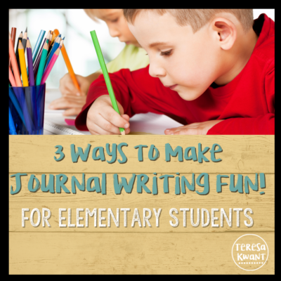 3 Ways to Make Journal Writing for Elementary Students FUN!
