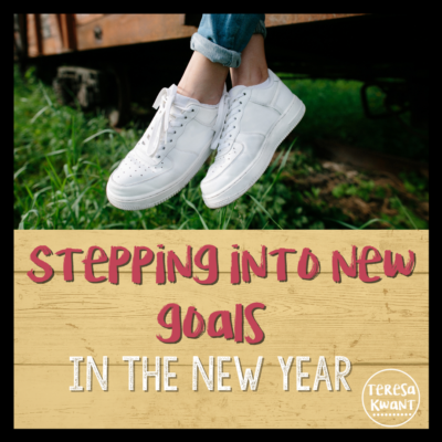 Stepping Into New Goals in the New Year