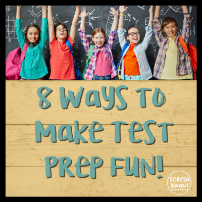 8 Ways to Make Test Prep Fun!