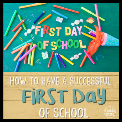 How to Have a Successful First Day of School