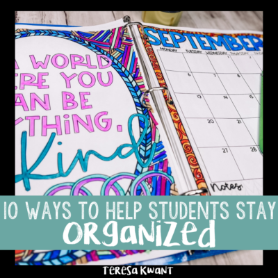 The Top 10 Ways to Help Students Stay Organized