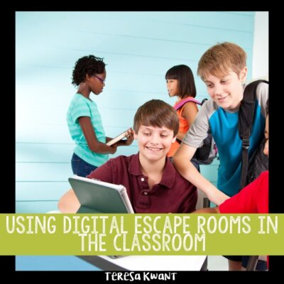 Using Digital Escape Rooms in the Classroom